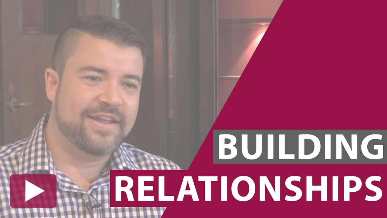 building relationships video thumbnail
